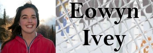 Eowyn Ivey