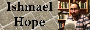 Ishmael Hope